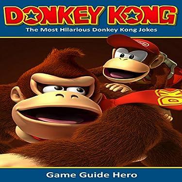 Donkey Kong The Most Hilarious Donkey Kong Jokes