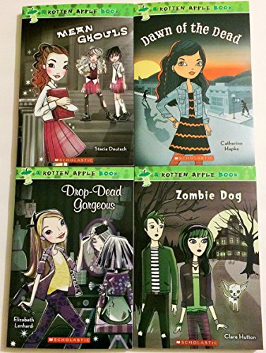 A Rotten Apple 4 Book Set Includes Dawn of the Dead - Drop Dead Gorgeous - Mean Ghouls - Zombie Dog (Poison Apple Book Set)