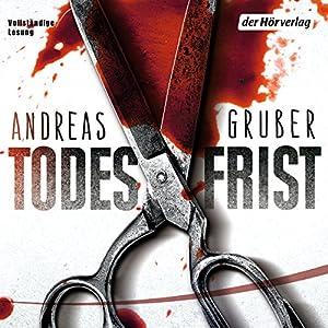 Andreas Gruber - Todesfrist (Sneijder & Nemez 1)