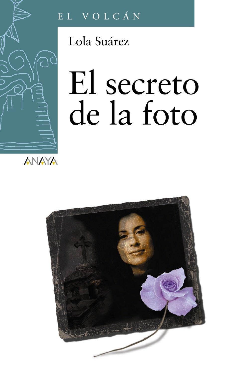 El secreto de la foto / The secret of the photo (Spanish Edition) pdf