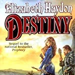 Destiny: Child of the Sky | Elizabeth Haydon