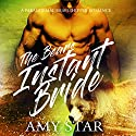 The Bear's Instant Bride: Paranormal Shapeshifter Romance, Book 1 Audiobook by Amy Star Narrated by Evelyn Marcail