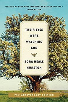 Their Eyes Were Watching God: A Novel by [Hurston, Zora Neale]