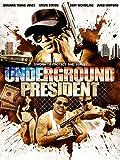 jermaine dye - Underground President