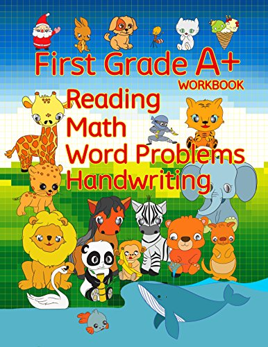 First Grade A+ Workbook: Reading, Math, Word Problems, Handwriting (Handwriting Improvement Workbook Book 1) by [Schuger, Derek]