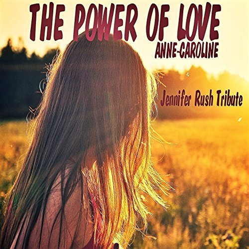 power of love jennifer rush - 7