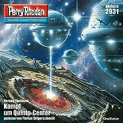 Kampf um Quinto-Center (Perry Rhodan 2931)
