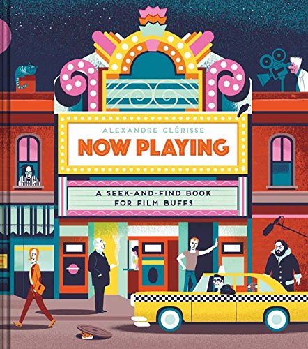 Now Playing: A Seek-and-Find Book for Film Buffs (Gifts For The Movie Lover)