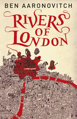 """Rivers of London (Rivers of London 1)"" av Ben Aaronovitch"