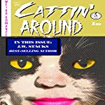 Cattin' Around: Weird Romance, Book 1 | J.W. Stacks