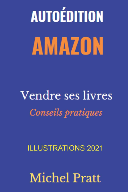 Autoédition Amazon ◆ Vendre ses livres sur KDP