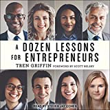 img - for A Dozen Lessons for Entrepreneurs book / textbook / text book
