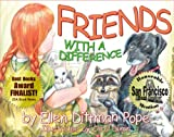 Friends with a Difference, Ellen Dittman Pope, 0929915925