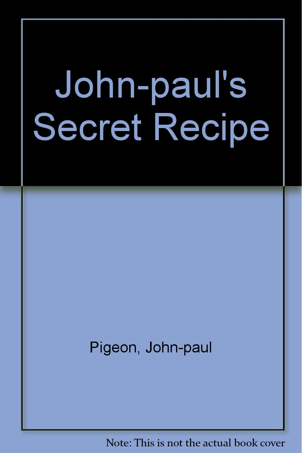 John-paul's Secret Recipe