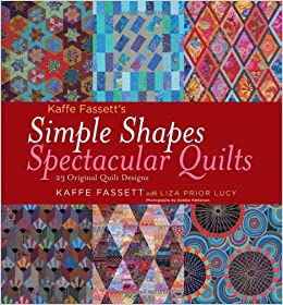 Kaffe Fassett's Simple Shapes Spectacular Quilts: 23 Original ... : quilt books amazon - Adamdwight.com
