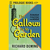 The Gallows in My Garden | Richard Deming