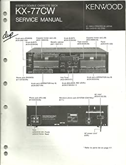 kenwood service manual for model kx 77cw stereo double cassette deck rh amazon com kenwood cassette deck manual kenwood excelon deck manual
