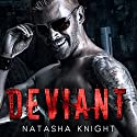Deviant Audiobook by Natasha Knight Narrated by Philip Alces