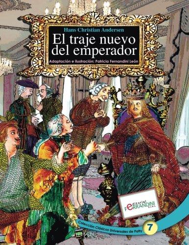 El traje nuevo del Emperador: Tomo 7 de los Clásicos Universales de Patty (Volume 7) (Spanish Edition) pdf epub