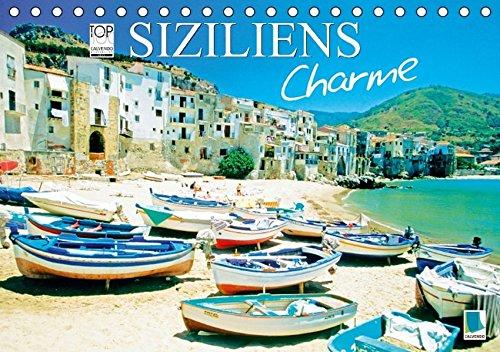 Siziliens Charme (Tischkalender 2017 DIN A5 quer): Sizilien: Die schönste Insel im Mittelmeer (Monatskalender, 14 Seiten) (CALVENDO Orte)