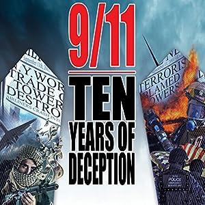 9/11: Ten Years of Deception Radio/TV Program