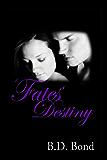 Fates' Destiny