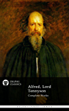 Delphi Complete Works of Alfred, Lord Tennyson (Illustrated) (Delphi Poets Series Book 20) (English Edition)