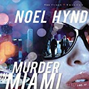 Murder in Miami: The Cuban Trilogy, Book 2 | Noel Hynd