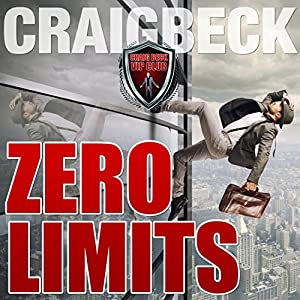 Zero Limits: Breaking Out of Your Comfort Zone Audiobook
