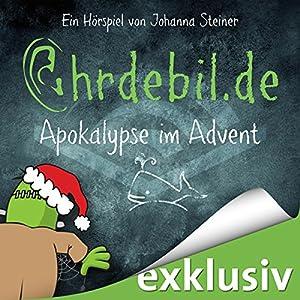 Apokalypse im Advent (Ohrdebil.de 2) Performance