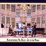 Nel Dolce: Royal Christmas - Joy to the World (Baroque Christmas at the English Court) [Live]