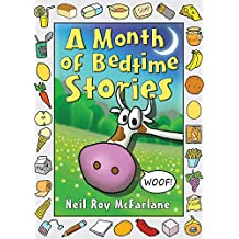 A Month of Bedtime Stories (And Off You Went To The Woods Book 1)