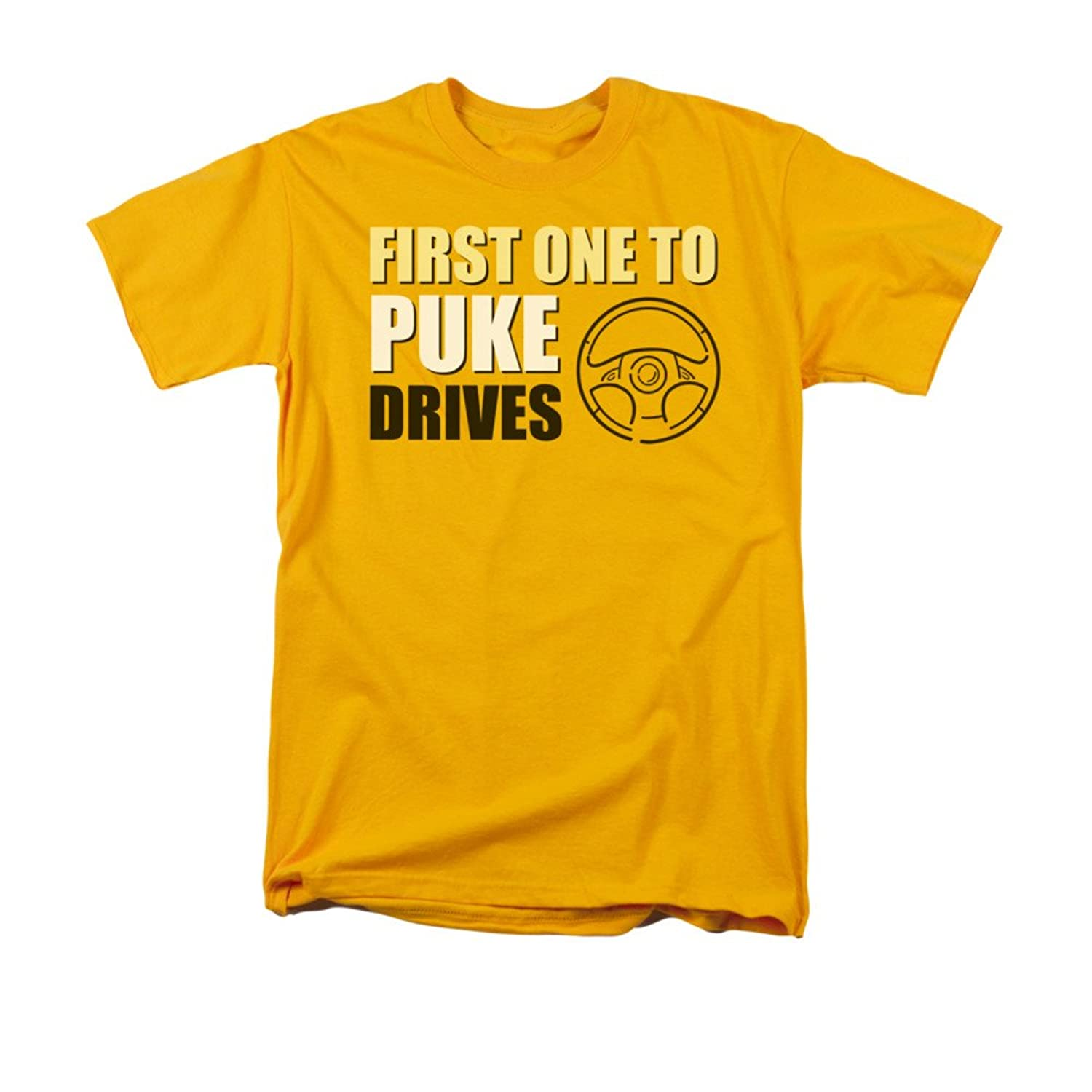 First One To Puke Drives Humorous Funny Drinking Saying Adult T-Shirt