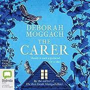 The Carer – tekijä: Deborah Moggach