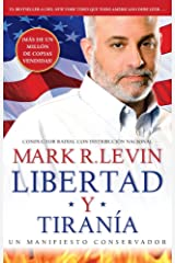 Libertad y Tiranía (Spanish Edition) Kindle Edition