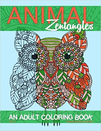 Amazon 1 Animal Zentangles An Adult Coloring Book Adult