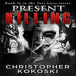 Present Killing
