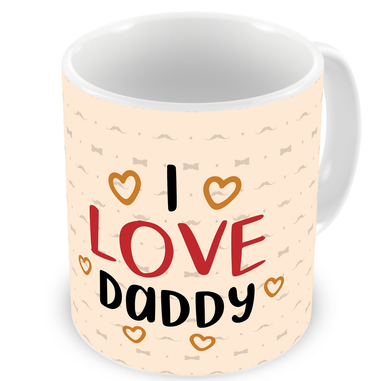 Buy I Love Daddy Quote Coffee Mug Multicolor Fathers Day Birthday Anniversary Gift For Dad Father In Law Grandfather Online At Low Prices In India Amazon In