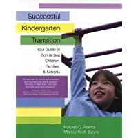 Successful Kindergarten Transition: Your Guide to Connecting Children, Families, and Schools