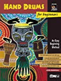 Hand Drums for Beginners, John Marshall, 0739003240