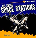 All about Space Stations, Miriam J. Gross, 1435831357