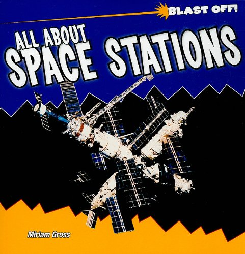Download All About Space Stations (Blast Off!) PDF