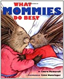 What Mommies Do Best; What Daddies Do Best, Laura Joffe Numeroff, 0689805772
