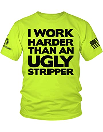 9c978408f53 Work Harder Than an Ugly Stripper - Hi Vis Safety Yellow Funny Construction  Work Shirt
