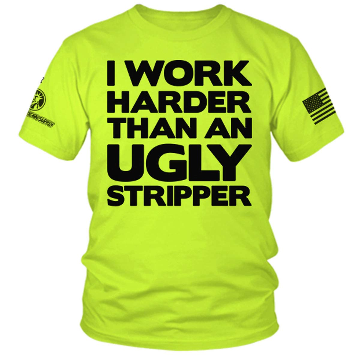 Work Harder Than an Ugly Stripper - Hi Vis Safety Yellow Funny Construction Work Shirt (5X)