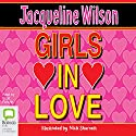 Girls in Love Audiobook by Jacqueline Wilson Narrated by Brigit Forsyth