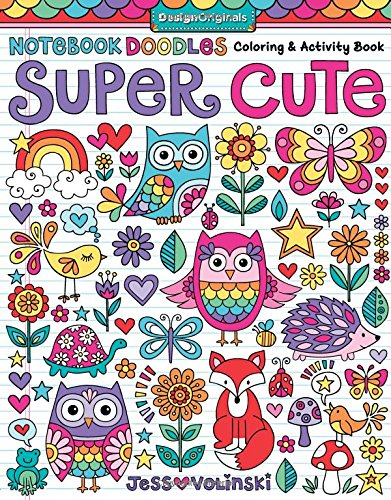 Notebook Doodles Super Cute: Coloring & Activity Book