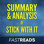 Summary & Analysis of Stick with It, with Key Takeaways | FastReads