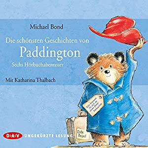 Die schönsten Geschichten von Paddington Hörbuch