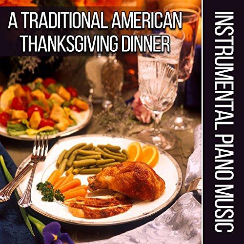a traditional american thanksgiving dinner instrumental